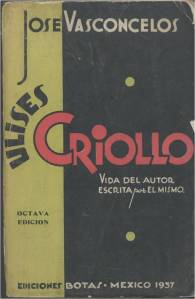 """Portada de """"Ulises criollo"""", en una edición de Botas de 1937."""