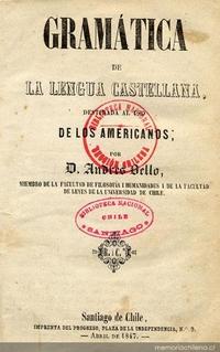 """""""Gramática de lengua castellana destinada al uso de los americanos"""", por Andrés Bello. Edición de Imprenta del Progreso (Santiago de Chile, 1847)"""